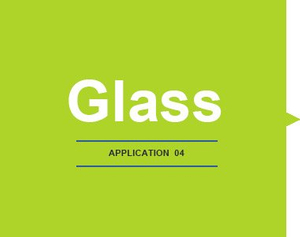 APPLICATION-Glass